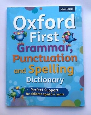 KS1 Oxford First Grammar Punctuation & Spelling Dictionary Ages 5-7 Yr Like New