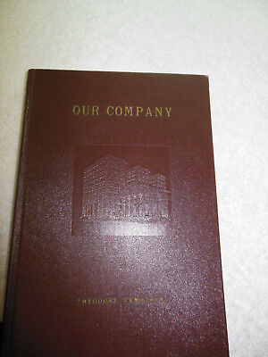 OUR COMPANY  By Theodore Armstrong  1949 HB book about NCR