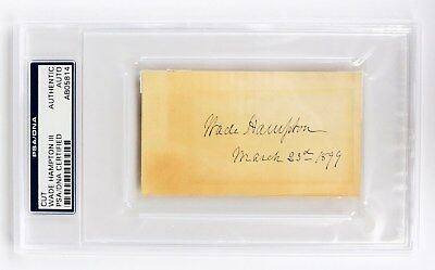 Wade Hampton Iii Confederate General Gettysburg Certified Psa/dna Rare Autograph
