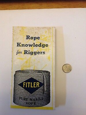 Edwin H.Fitler Co. Philadelphia Cordage Works Rope Knowledge For Riggers 1950's