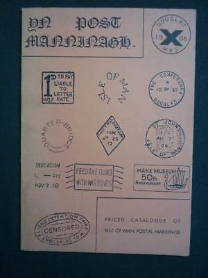YN POST MANNINAGH - ISLE OF MAN POSTAL MARKINGS compiled by J T WHITNEY