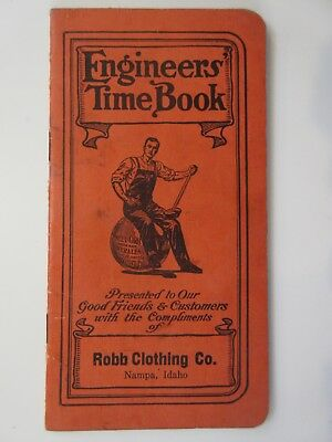 Antique 1913 ENGINEERS TIME BOOK ROBB CLOTHING CO SWEET ORR CLOTHING Advertising