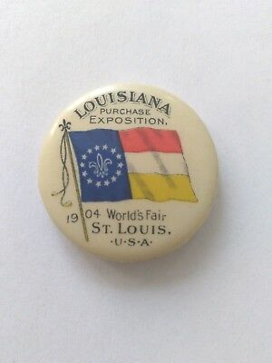 1904 St Louis Worlds Fair Louisiana Purchase Celluloid Pin Pinback