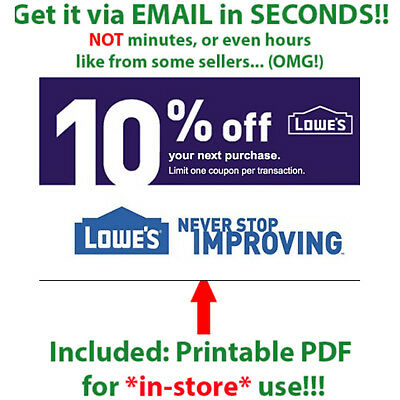 (2X) Lowes 10% Off Discount 2COUPON Online In-Store Printable IN 1-Min Delivery