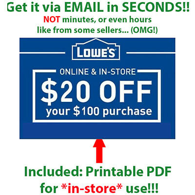 (2X) Lowes $20 Off $100 2COUPONS Printable Online In-Store _IN 1-Min Delivery