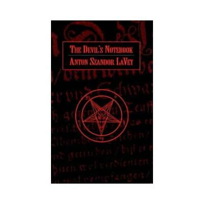 The Devil's Notebook by Anton Lavey (author)