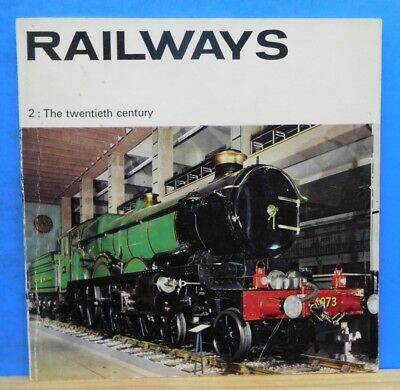 Railways the Twentieth Century By T M Simmons Soft Cover Copyright 1969  20 Pgs