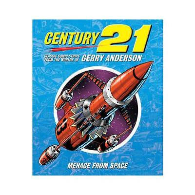 Century 21 Volume 5 Menace from Space by Gerry Anderson (author)