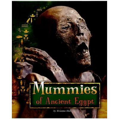 Mummies of Ancient Egypt by Brianna Hall (author)