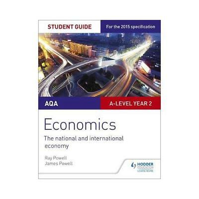 AQA A-Level Economics. Student Guide 4 The National and International Economy...