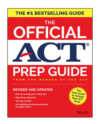 The Official ACT Prep Guide, 2018: Official Practice Tests + 400 Bonus Questions
