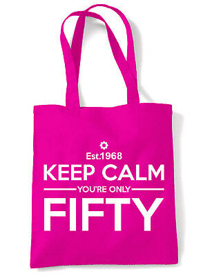 KEEP CALM YOUR ONLY FIFTY TOTE / SHOULDER BAG - 50th Birthday Present Gift
