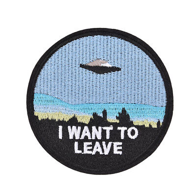 """1x embroidery  """"i want to leave""""  iron on patch badge hat jeans fabric appliqueY"""