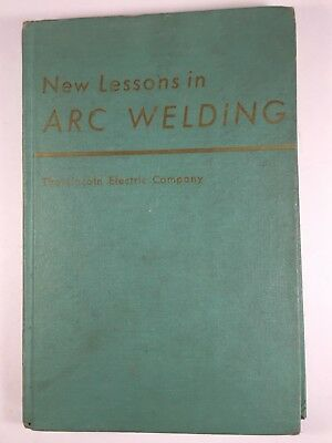 New Lessons in ARC WELDING Lincoln Electric Company 1957