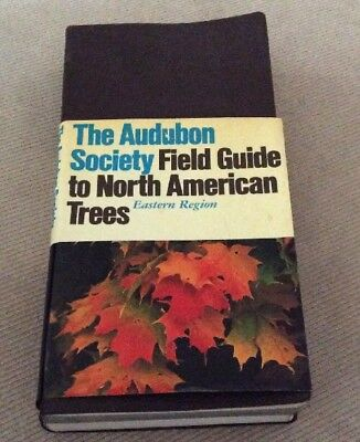 The Audubon Society Field Guide To North American Trees Eastern Region