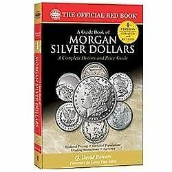 A Guide Book of Morgan Silver Dollars [Official Red Book]