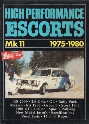 Ford Escort Mk2 (Incl 1600 Sport Mexico Rs1800 & Rs2000) 1975-80 Road Test Book