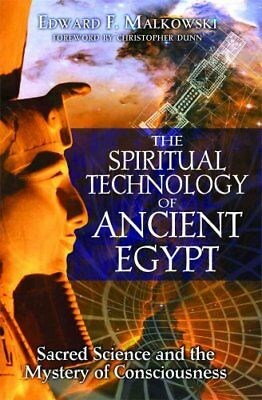 The Spiritual Technology of Ancient Egypt Sacred Science and th... 9781594771866