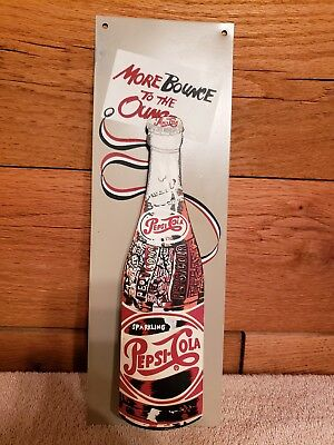 Vintage Pepsi-Cola More Bounce To The Ounce Sign