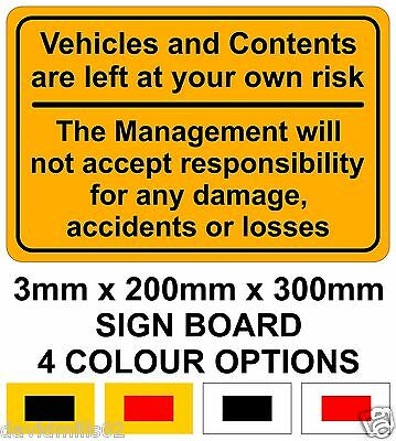 Vehicles And Contents Left At Your Risk Sign Board 20cm x 30cm