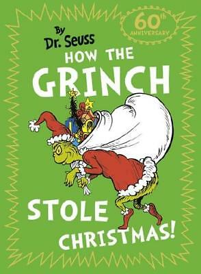How the Grinch Stole Christmas by Seuss (author)