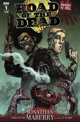ROAD OF THE DEAD: HIGHWAY TO HELL #1  CVR A SANTIPEREZ NM IDW 2018 Maberry