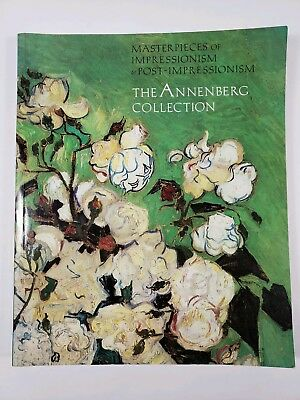 Masterpieces of Impressionism and Post Impressionism The Annenberg Collection