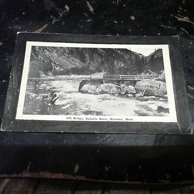 Vintage Postcard Old Bridge Gallatin River Bozeman Mont.
