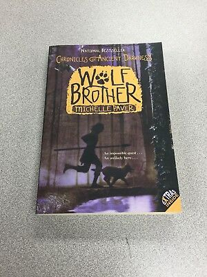 Wolf Brother Book One: Chronicles of Ancient Darknes by Michelle Paver
