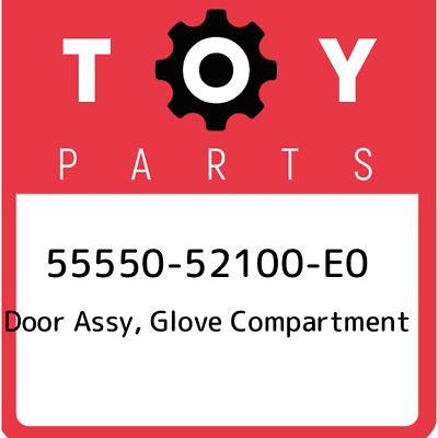 55550-52100-E0 Toyota Door assy, glove compartment 5555052100E0, New Genuine OEM