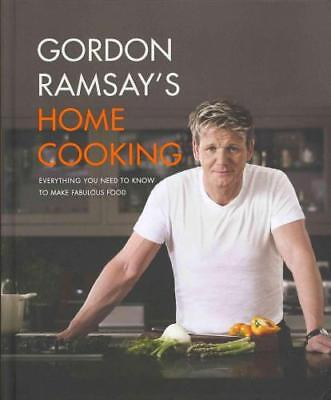 Gordon Ramsay's Home Cooking by Gordon Ramsay (author)