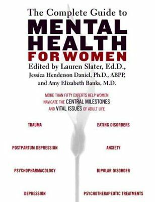 The Complete Guide To Mental Health For Women by Lauren Slater 9780807029251