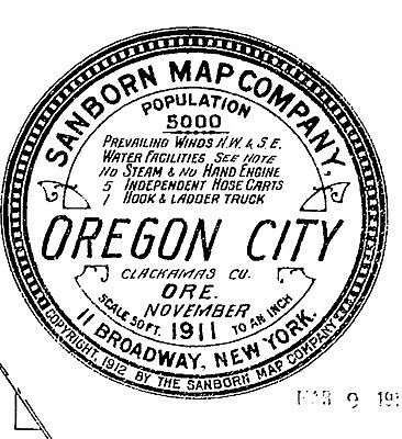 Oregon City, Oregon ~Sanborn Map© sheets~60 maps on CD