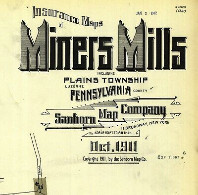 Miners Mills, Pennsylvania~Sanborn Map© sheets~20 map~~ 1897, 1903, 1911
