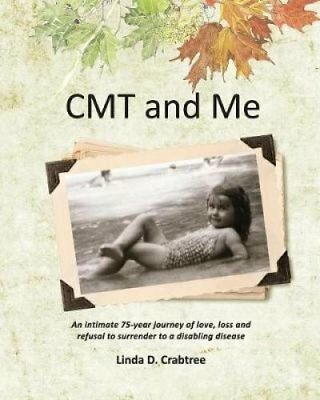 Cmt and Me An Intimate 75-Year Journey of Love, Loss and Refusa... 9781775058205