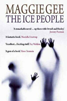 The Ice People by Maggie Gee (Paperback, 2008)