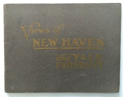 Views of New Haven and Yale University (Howe  Stetson, New Haven, 1904) original