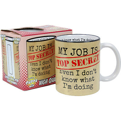My Job Is Top Secret Mug. Funny Tea Coffee Comedy Cup Kitchen Home Office Gift