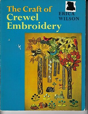 The Craft of Crewel Embroidery ©1971