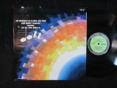 THE UNIVERSITY OF ILLINOIS JAZZ BAND Big wide world of CRS4161 LP private press