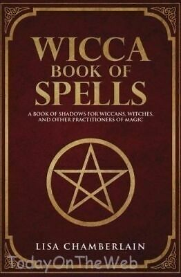 Wicca Book of Spells Book of Shadows for Wiccans Witches...Paperback -2016