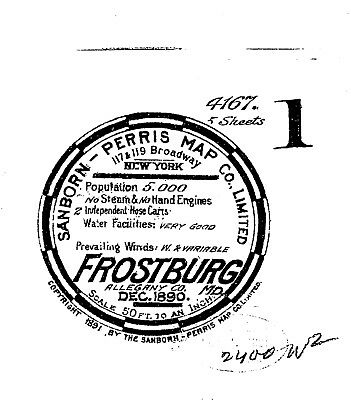 Frostburg, Maryland~Sanborn Map© sheets~8 maps made in 1885, 1890 on a CD