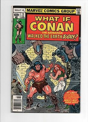WHAT IF? #13 CONAN Walked The Earth Today? 1st Conan in regular Marvel U 1978