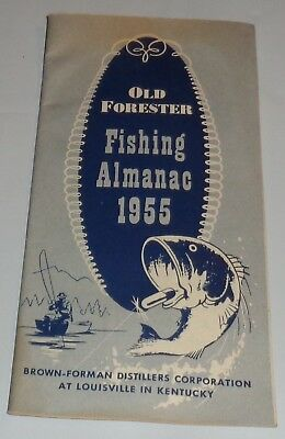 NOS Old Forester Whiskey 1955 Fishing Almanac Unused Brown-Forman Distillers