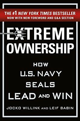Extreme Ownership: How U.S. Navy SEALs Lead and Win by Jocko Willink (eBooks)