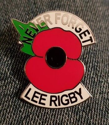 NEVER FORGET LEE Rigby Enamel Poppy Pin Badge British Army
