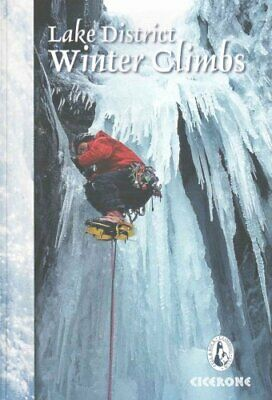Lake District Winter Climbs Snow, ice and mixed climbs in the E... 9781852847166