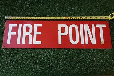 Vintage Large Aluminum Fire Point Sign  20.5 X 5.5 Inches