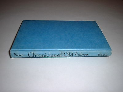Chronicles Of Old Salem, MA: A History In Miniature by Frances Robotti 1948 HC