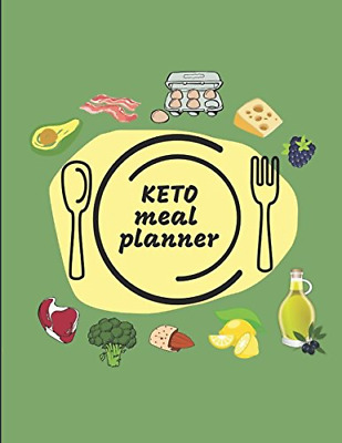 Keto Meal Planner: Record Keto Recipes And Shopping Lists In This Keto Diet For